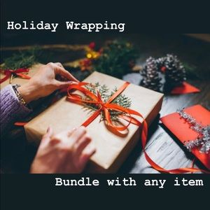 FREE! Holiday Wrapping! Bundle with any item